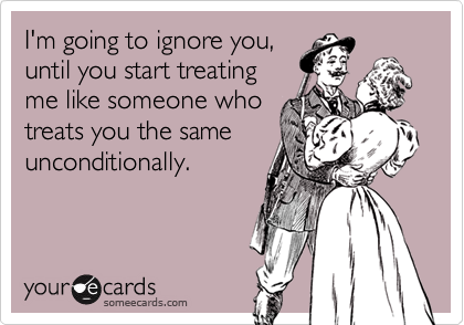 I'm going to ignore you, 