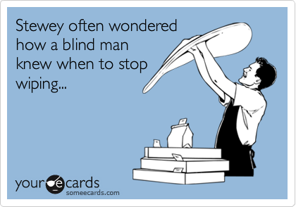 Stewey often wondered