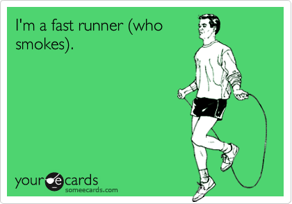 I'm a fast runner (who