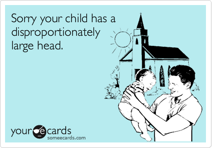 Sorry your child has a