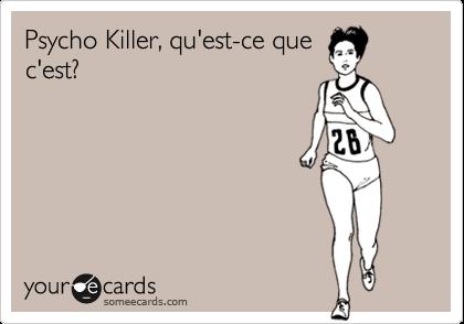Psycho Killer, qu'est-ce quec'est?