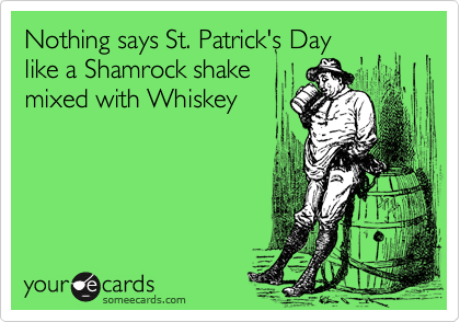 Nothing says St. Patrick's Day