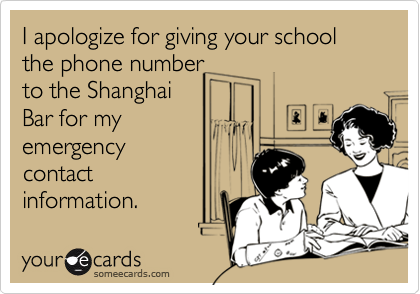 I apologize for giving your school the phone number 