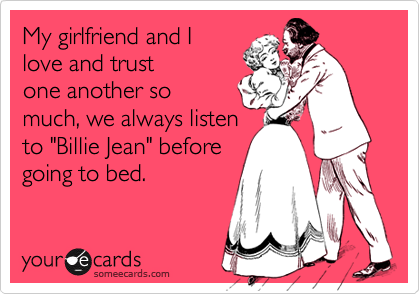 My girlfriend and I