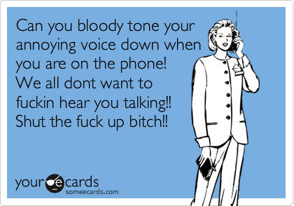 Can you bloody tone your