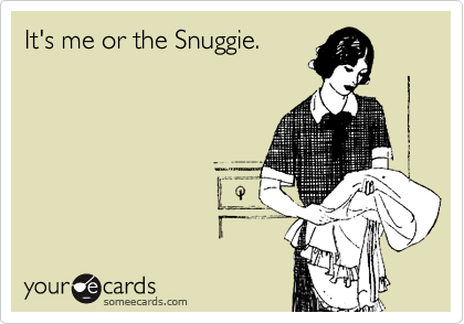 It's me or the Snuggie.