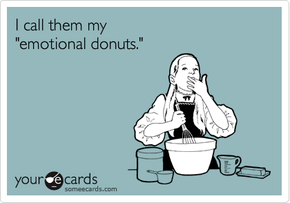 I call them my