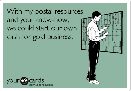 With my postal resources