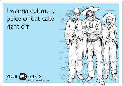 I wanna cut me a