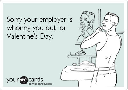 Sorry your employer is