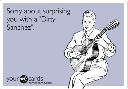 Sorry about surprising