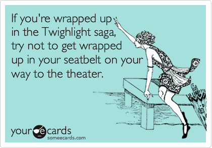 If you're wrapped up 
