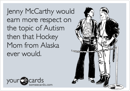 Jenny McCarthy would