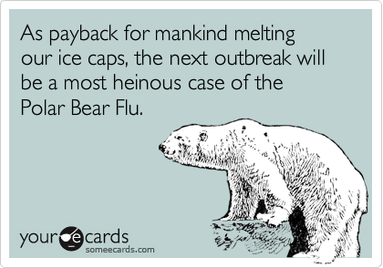 As payback for mankind melting