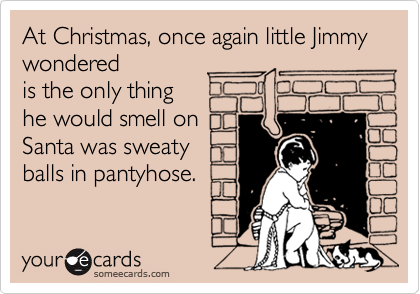 At Christmas, once again little Jimmy wondered