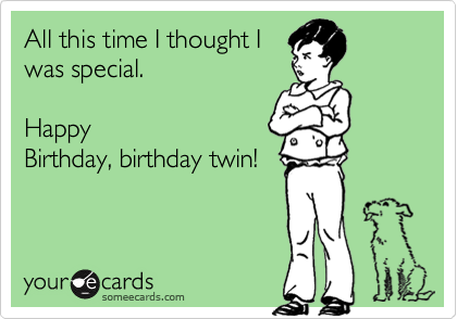 All this time I thought I