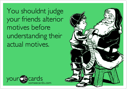 You shouldnt judge
