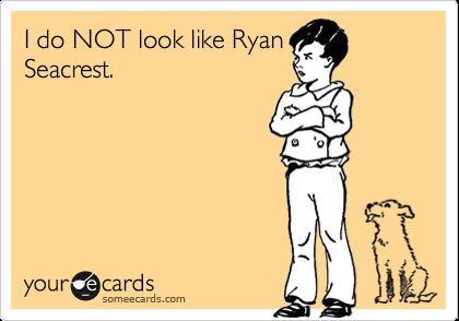 I do NOT look like RyanSeacrest.