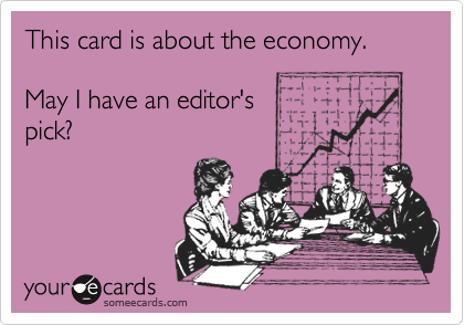 This card is about the economy.May I have an editor'spick?