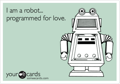 I am a robot...
