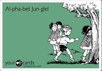 Al-pha-bet Jun-gle!