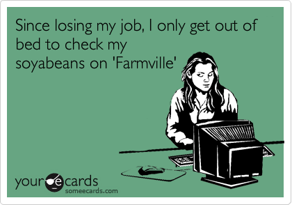 Since losing my job, I only get out of bed to check my