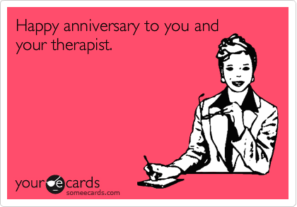 Happy anniversary to you and