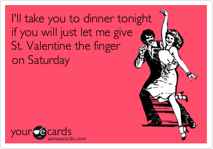 I'll take you to dinner tonight