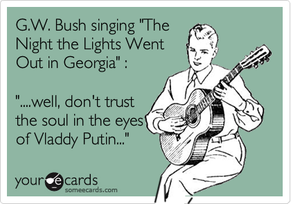 "G.W. Bush singing ""The 