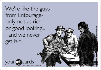 We're like the guys 