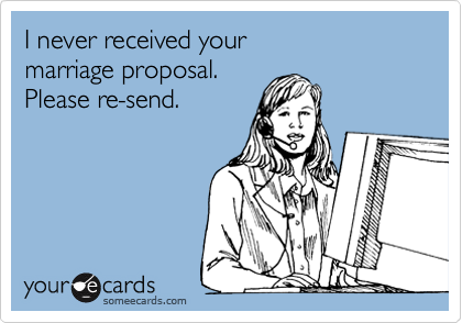 I never received your