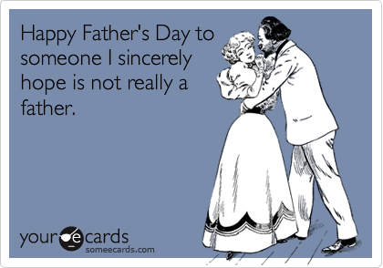 Happy Father's Day to