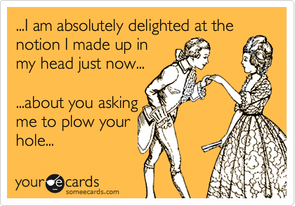 ...I am absolutely delighted at the