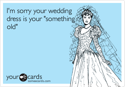 I'm sorry your wedding