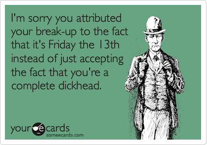 I'm sorry you attributed