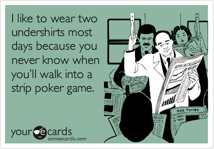 I like to wear two