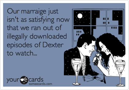 Our marraige just
