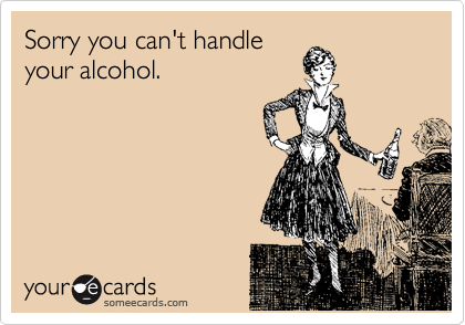 Sorry you can't handle