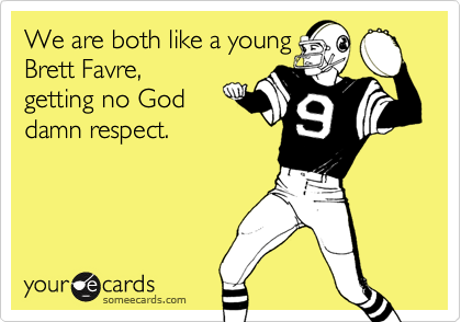 We are both like a young
