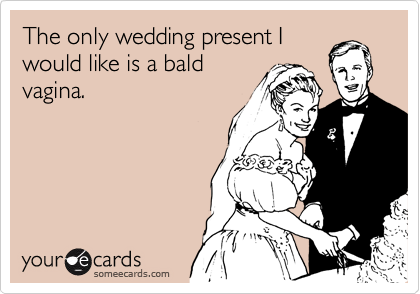 The only wedding present I