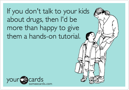 If you don't talk to your kids