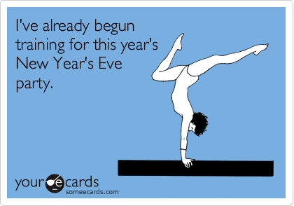 I've already begun