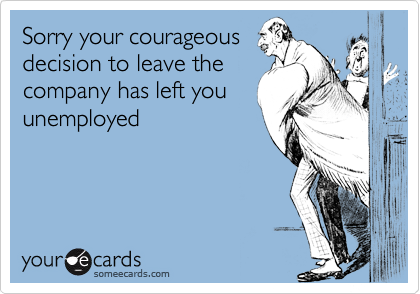 Sorry your courageous
