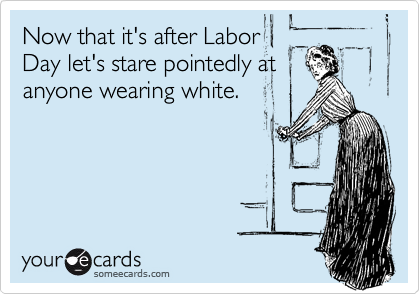 Now that it's after Labor