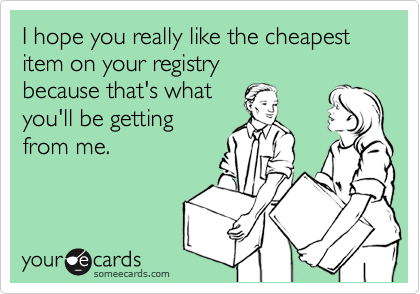 I hope you really like the cheapest