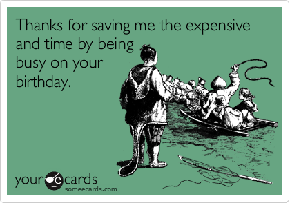 Thanks for saving me the expensive and time by being