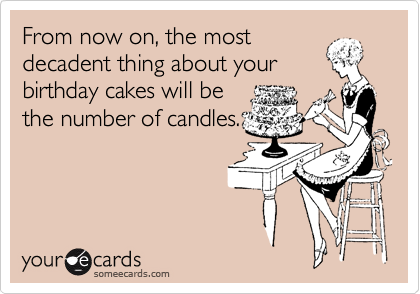 From now on, the most