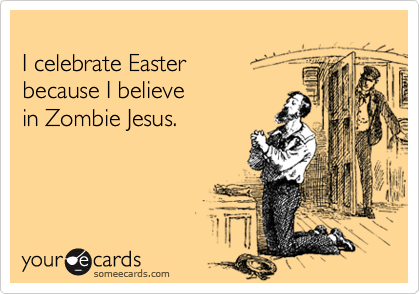 I celebrate Easter 