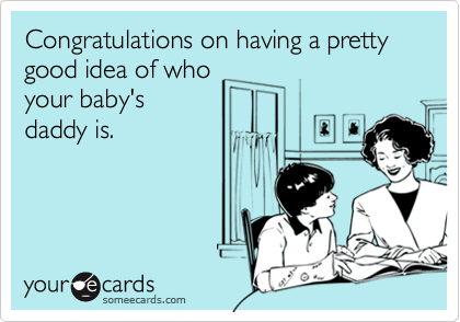 Congratulations on having a pretty good idea of who