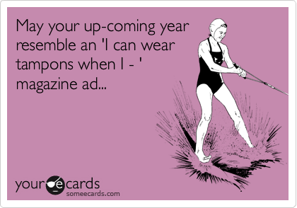May your up-coming year